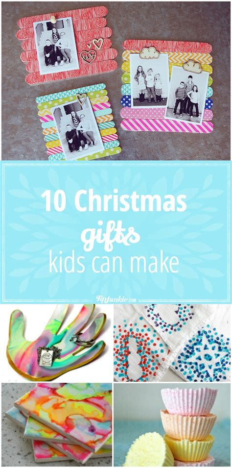 christmas gifts you can make 10 christmas gifts kids can make tip junkie