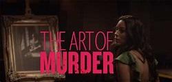 The Art of Murder movie on Lifetime   2018   LMN Thriller