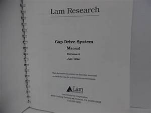 Lam Research Gap Drive System Manual  Revision 6