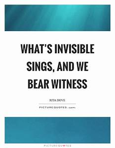 Rita Dove Quote... Bearing Witness Quotes