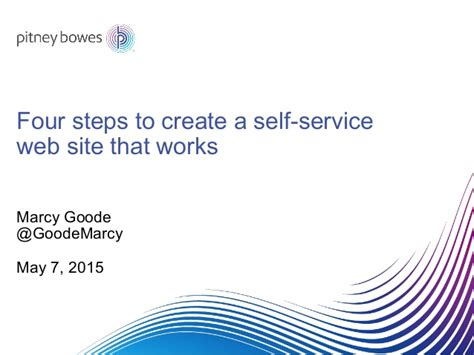 pitney bowes help desk four steps to create a self service web site that works by