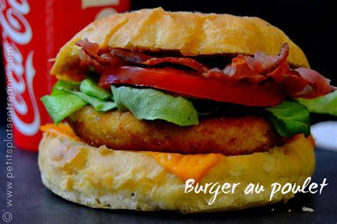 burger au poulet petits plats entre amis