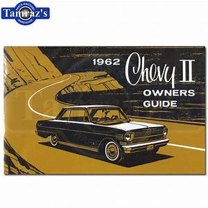 1962 Chevy Ii Nova Owners Manual New
