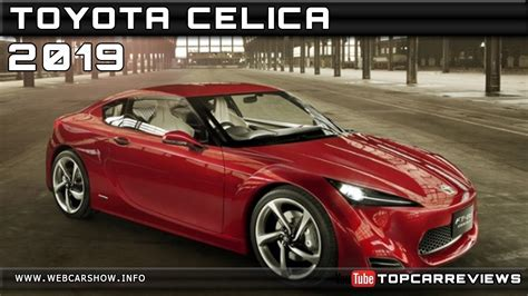 2019 Toyota Celica Review Rendered Price Specs Release