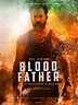 Official Teaser Poster 'Blood Father' Film on Behance