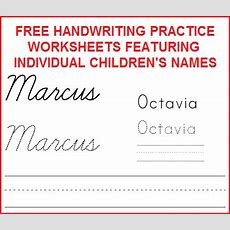 Free Handwriting Worksheets With Child's Name  Student Handouts