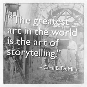 The greatest ar... Famous Storyteller Quotes