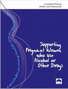 U201csupporting Pregnant Women Who Use Alcohol Or Other Drugs