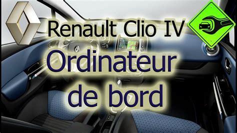 ordinateur de bord voiture renault clio iv ordinateur de bord