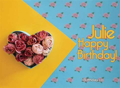 happy birthday julie memes wishes  quotes