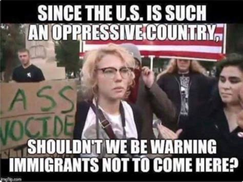 Twisted Liberal Logic on Immigration BRUTALLY Exposed [MEME]