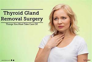 Thyroid Gland Removal Surgery