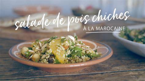 la cuisine de a à z salade de pois chiches à la marocaine cuisine futée