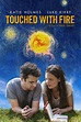 Touched with Fire DVD Release Date | Redbox, Netflix ...