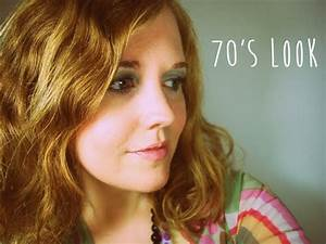 70er JAHRE LOOK Haare Make Up Mode QuotSo Geht39squot