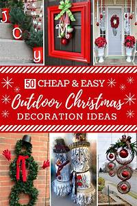 50 Cheap  U0026 Easy Diy Outdoor Christmas Decorations