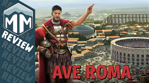 Ave Roma Review  Meeple Mountain