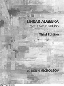 Linear Algebra With Applications 3rd Edition