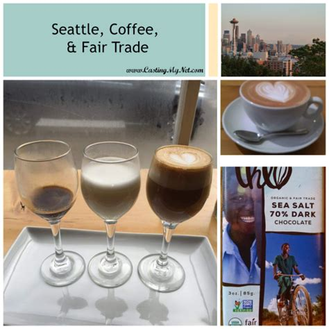 When she mildy protested, h. Seattle, Coffee, and Fair Trade - Casting My Net   Fair trade, Coffee latte, Seattle coffee