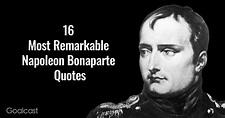 16 Most Remarkable Napoleon Bonaparte Quotes | Napoleon ...