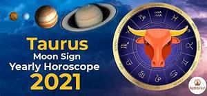 Taurus 2021 Horoscope Predictions