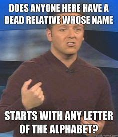 Psychic Meme - 1000 images about psychic funny business on pinterest psychics universal studios and ghost