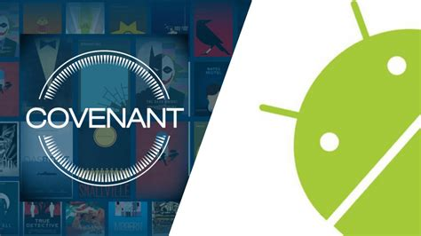 covenant android how to get covenant on kodi for android everydayelectronics
