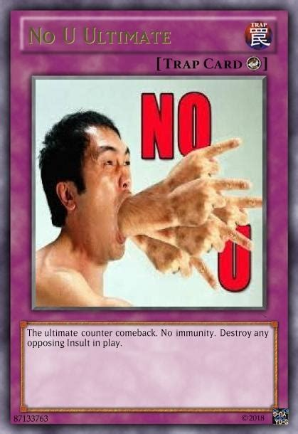 The card the 2nd person played was dark bribe that negate a spell or a trap but the opponent draws a card. You Ve Activated My Trap Card - Meme Pict
