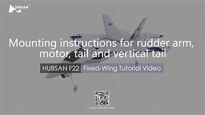 F22 Fixed Wing Tutorial Video Mounting Instructions For