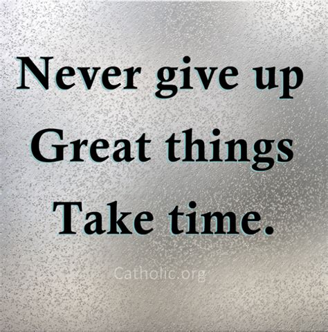 Never Give Up Meme - your daily inspirational meme never give up socials catholic online