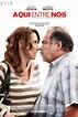 Aquí Entre Nos : Extra Large Movie Poster Image - IMP Awards