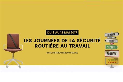 prevention routiere siege auto la securite routiere lance une semaine de sensibilisation