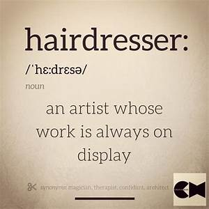Hairdresser Birthday Quotes. QuotesGram