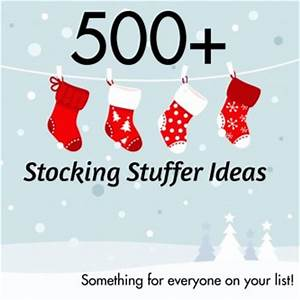 500 Stocking Stuffers for Adults Teens and Seniors