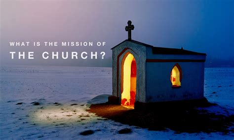 What Is The Mission of the Church? - Pro Preacher