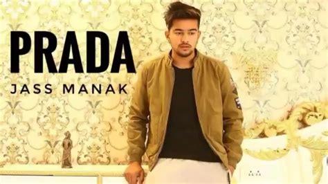 Prada (full Video) Jass Manak • Shagur • Avvy Dhaliwal