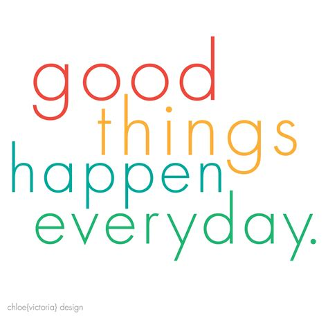 Good Things Make Today Different