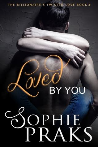 loved   twisted love book   wanitta praks reviews discussion bookclubs lists