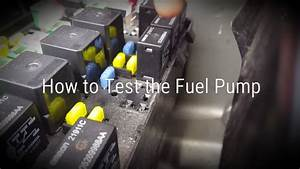 How To Test The Fuel Pump  2001 Town