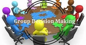 Group Decision Making: Top 22 Advantages & Disadvantages ...
