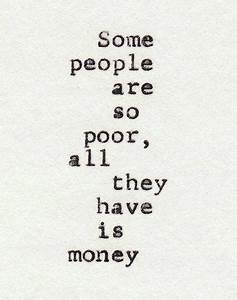 Quotes About Life And Money. QuotesGram