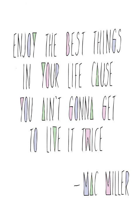 mac miller quote  love mac miller mac miller quotes