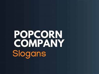 Popcorn Slogans Thebrandboy Company Taglines