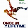 Once in a Lifetime: The Extraordinary Story of the New ...