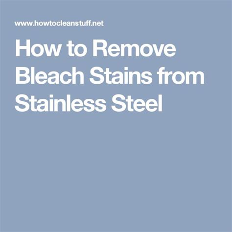 how to remove paint from a stainless steel sink 25 best ideas about remove bleach stains on pinterest