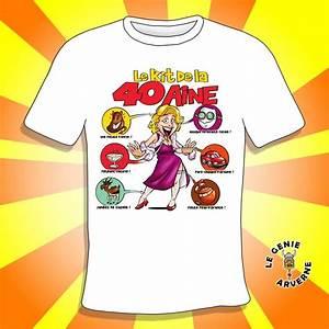T Shirt 40 Ans : t shirt femme kit 40 aine ~ Farleysfitness.com Idées de Décoration