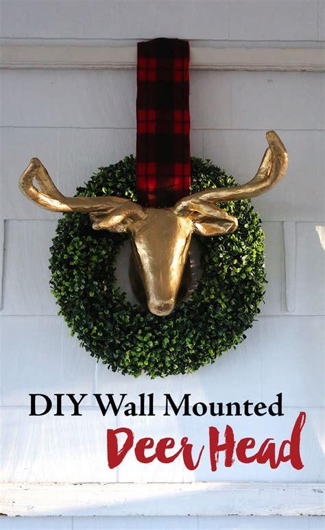 Christmas Decor: DIY Wall Mounted Faux Deer Head ? Weekend