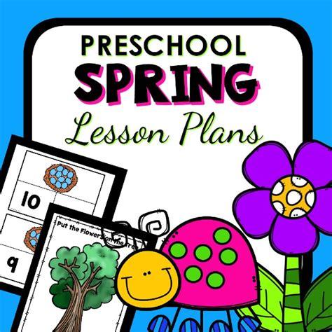 preschool lesson plans for spring theme preschool classroom lesson plans preschool 496