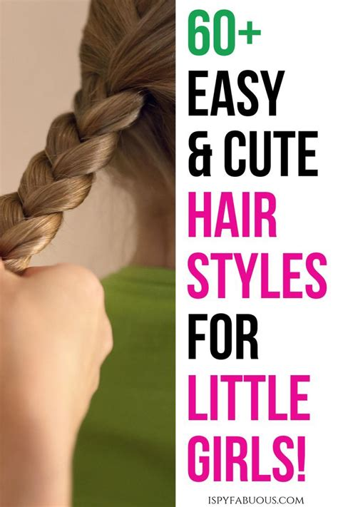 60+ Easy & Adorable Hairstyles for Little Girls with All