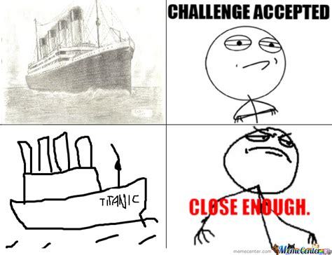 Close Enough Meme - close enough by bajsengal meme center